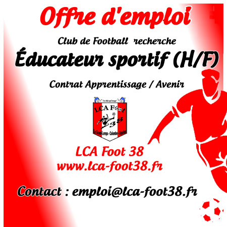 offre d 39 emploi ducateur sportif football lca foot 38. Black Bedroom Furniture Sets. Home Design Ideas