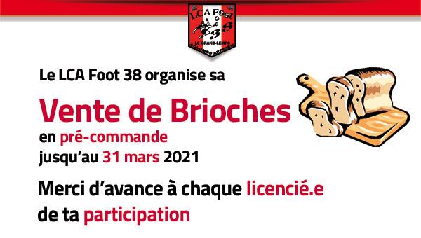 Le LCA FOOT 38 organise sa vente de brioches en prévente