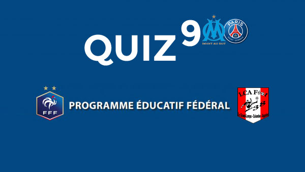Quiz 9 - Clubs : OM / PSG